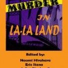 MURDER… in La-La Land!