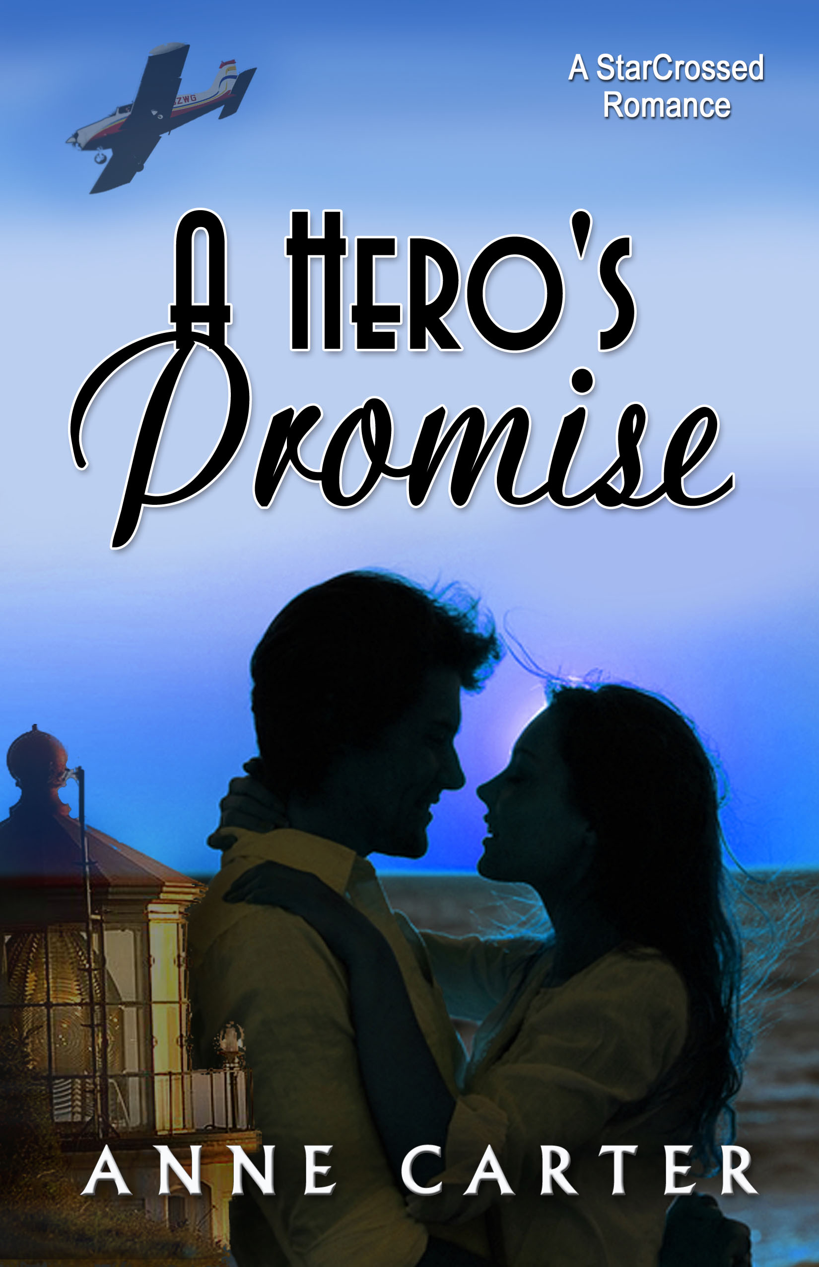 A Hero's Promise by Anne Carter
