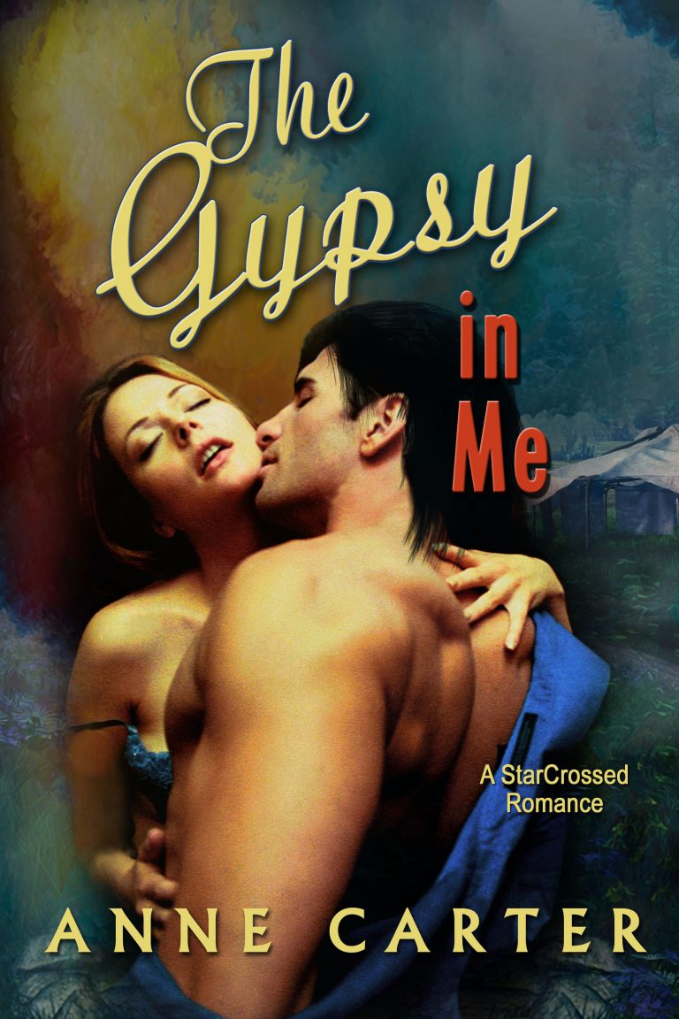 The Gypsy in Me by Anne Carter